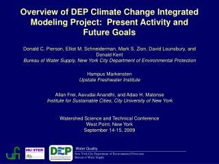 Overview of DEP Climate Change Integrated Modeling Project:  Present Activity and Future Goals