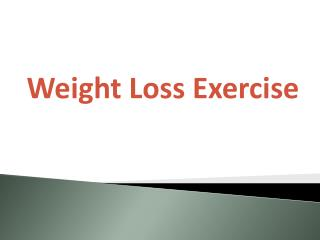 Top Exercises For Weight Loss