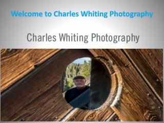 Welcome to Charles Whiting Photography