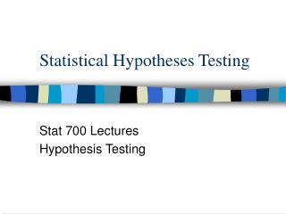 Statistical Hypotheses Testing