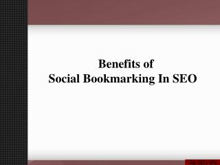 Benefits Of Social Bookmarking for SEO