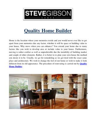 Quality Home Builder