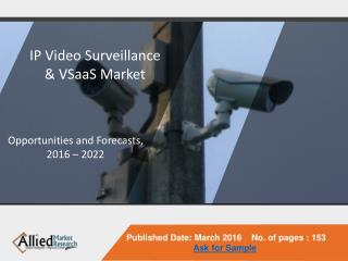 IP Video Surveillance and VSaaS Market is Expected to Reach $61.3 Billion, Globally, by 2022