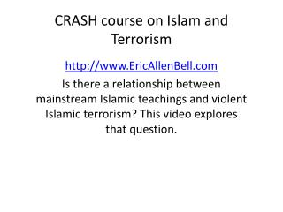 CRASH course on Islam and Terrorism