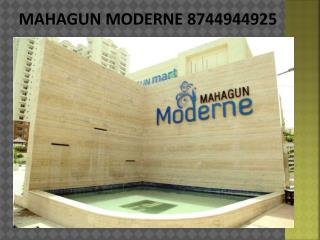 Mahagun Moderne 8744944925