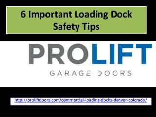 6 Important Loading Dock Safety Tips