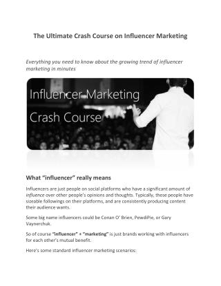 The Ultimate Crash Course on Influencer Marketing