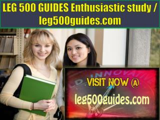 LEG 500 GUIDES Enthusiastic study / leg500guides.com