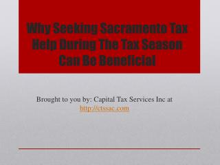 Why Seeking Sacramento Tax Help During The Tax Season Can Be Beneficial