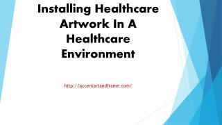 The Benefits Of Installing Healthcare Artwork In A Healthcare Environment