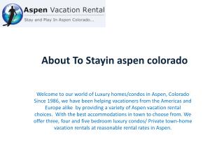 Aspen colorado home rentals