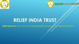 Relief india Trust gives Eduaction