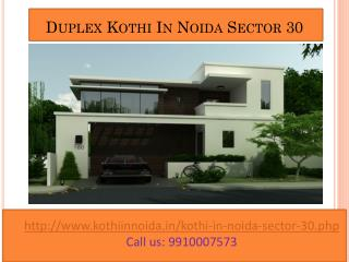 Residential Kothi in Noida Sector 30, Duplex kothi in noida