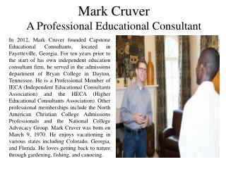 Mark Cruver - A Professional Educational Consultant