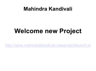 Mahindra Kandivali Mumbai