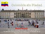 Colombia sin Piedad