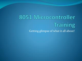 8051 Microcontroller Training