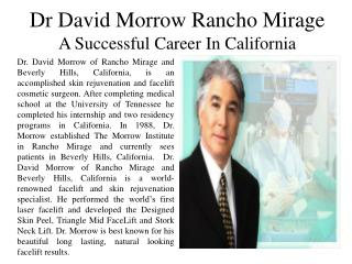 Dr. David Morrow of Rancho Mirage  - A Successful Career in California