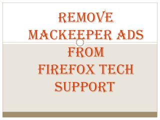 800-760-5113-Remove MacKeeper Ads from Firefox Tech Support
