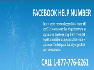 Dial Facebook Help Number  1-877-776-6261 To Enjoy Hassle-Free Facebook.