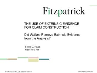THE USE OF EXTRINSIC EVIDENCE FOR CLAIM CONSTRUCTION  Did Phillips Remove Extrinsic Evidence  from the Analysis