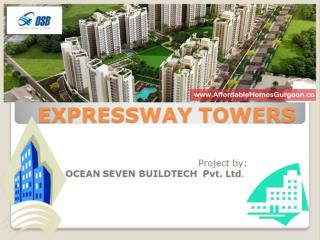 Expressway Tower by OSB - 3bhk Apartments
