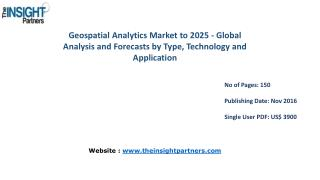 Geospatial Analytics Market Trends with business strategies and analysis to 2025 explored in latest research-The Insight