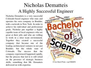 Nicholas Dematteis - A Highly Successful Engineer
