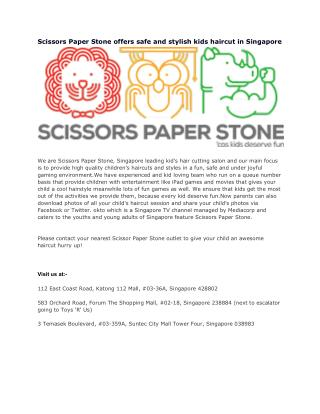 Scissors Paper Stone offers safe and stylish kids haircut in Singapore