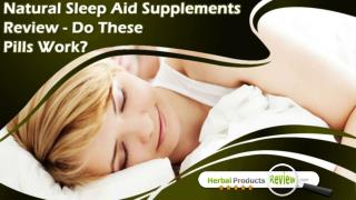 Natural Sleep Aid Supplements Review - Do These Pills Work?