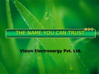 Electronics manufacturing company in Noida - Vision electronergy
