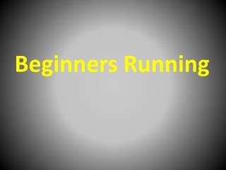 4 Running Basics for Beginners