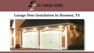 Garage Door Installation In Houston, TX
