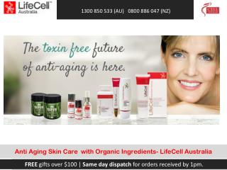 Anti Aging Skin Care with Organic Ingredients- LifeCell  Australia