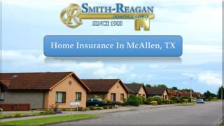Home Insurance In McAllen, TX
