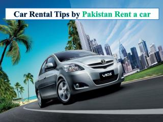 Tips for Choosing a Rent A Car in Pakistan