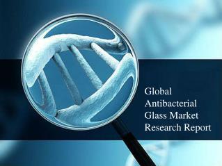 Global Antibacterial Glass