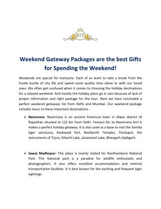 Weekend Gateway Packages are the best Gifts for Spending the Weekend!