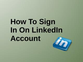 How To Sign In On LinkedIn Account