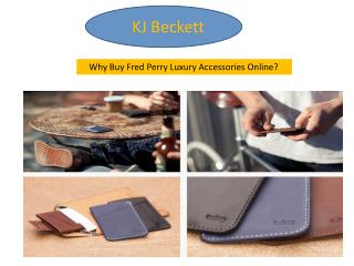 Why Buy Fred Perry Luxury Accessories Online?