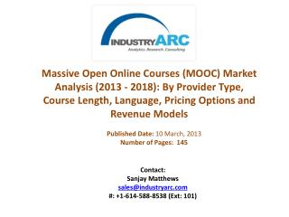 Massive Open Online Courses (MOOC) Market Analysis (2013 - 2018) | IndustryARC