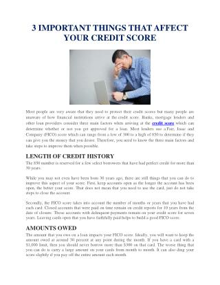 3 IMPORTANT THINGS THAT AFFECT YOUR CREDIT SCORE