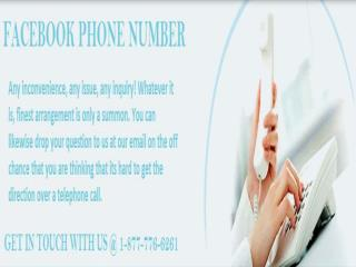 Call  Facebook Phone Number 1-877-776-6261 And Forget Your Worries