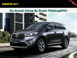Kia Sorento Review By Dealer Pittsburgh(PA)