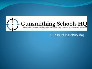 online gunsmithing schools