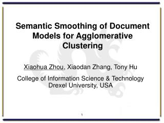 Semantic Smoothing of Document Models for Agglomerative Clustering