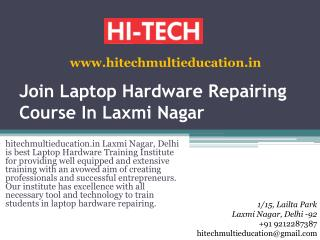 Join Laptop Hardware Repairing Course In Laxmi Nagar