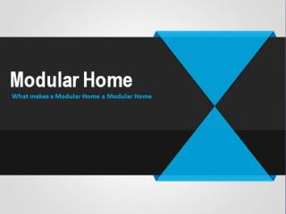 Basic Facts You Should Know About Modular Homes
