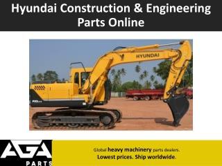 Global Hyundai Construction and Engineering Parts Dealer - AGA Parts
