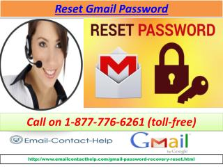 Solutions of Reset Gmail password call on 1-877-776-6261  (toll-free)
